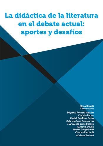 La didáctica de la Literatura en el debate actual:aportes y desafíos