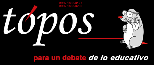 tópos, para un debate de lo educativo. ISSN 1688-8197   eISSN 1688-8200Revista del Ce.R.P. del Norte y los Polos NEISELF y CEPE de la UdelaR